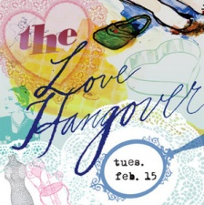 Tuesday: The 12th Annual Love Hangover