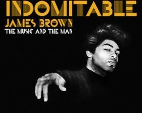 Friday: One Last Chance to Get Down to James Brown