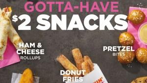 Donut Fries? Dunkin' Testing New $2 Snack Menu