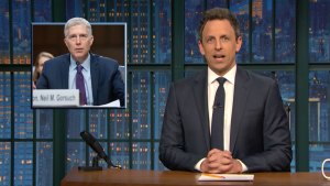 'Late Night': Seth Meyers Lists 'Jobs' Neil Gorsuch Had