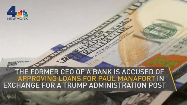 [NY] Bank CEO Indicted for Allegedly Aiding Manafort With Loans in Exchange for Trump Administration Job