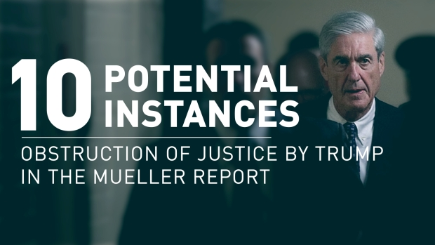[NATL] Mueller Report: 10 Instances of Possible Obstruction of Justice by President Donald Trump