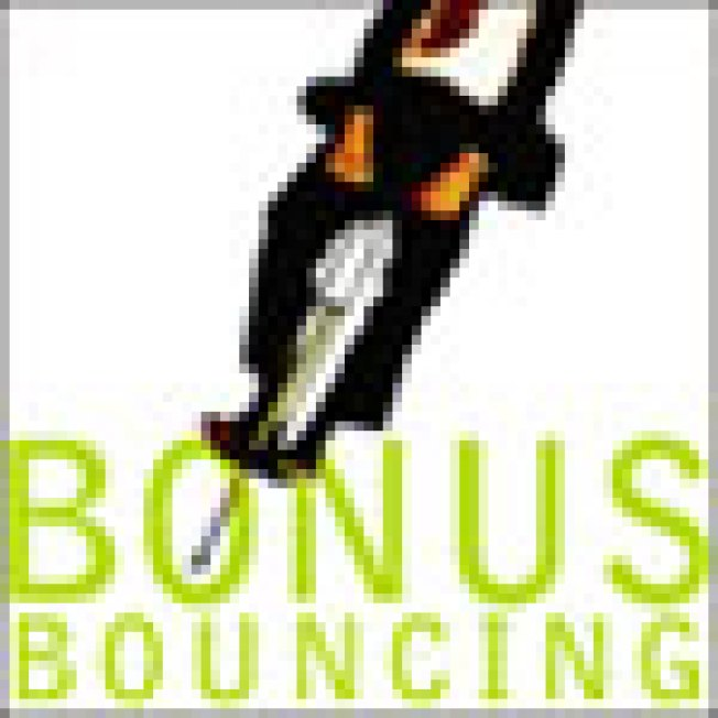 "Bonus Bouncing: ""Bonuses, which soared to record heights..."