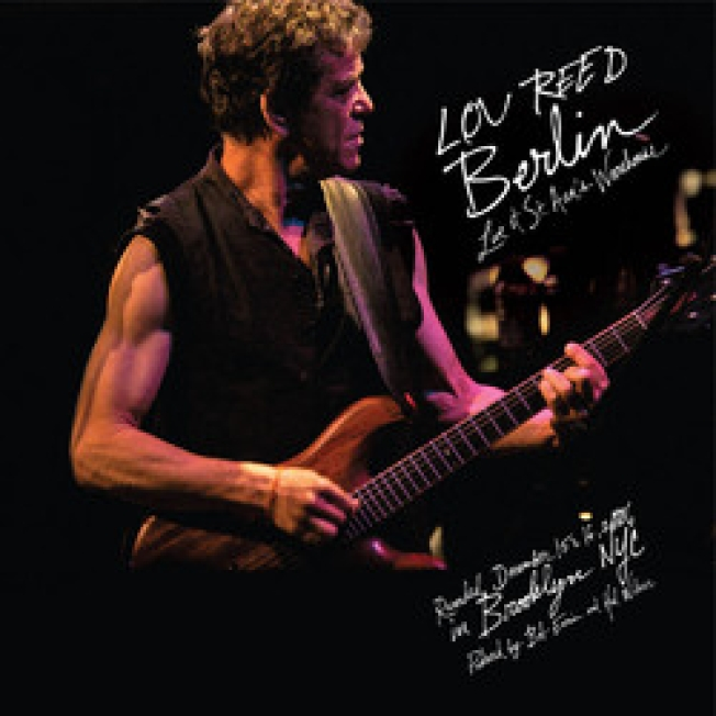 After 30 Years, and Five Nights in Brooklyn, Lou Reed's Berlin: Live Hits Shelves