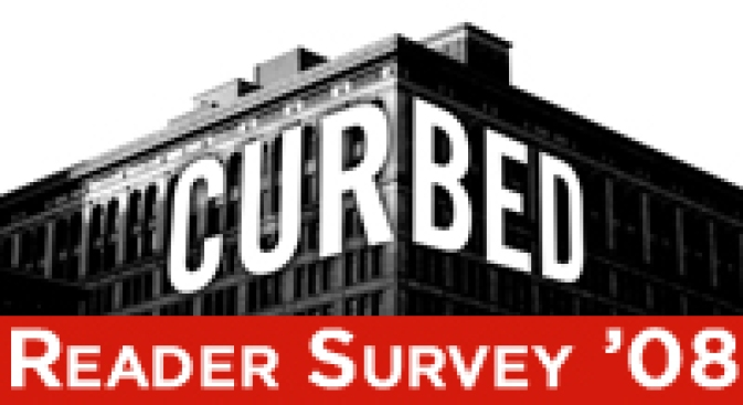 Take the Curbed Reader Survey, Please