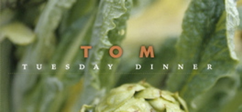 Good News/ Bad News: Tom: Tuesday Dinner